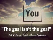 The goal isn't the goal